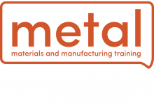 METAL: Materials & Manufacturing Training Courses